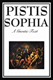 Pistis Sophi, G. R. S. Mead, 1604597178