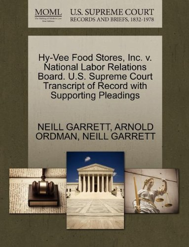 hy-vee-food-stores-inc-v-national-labor-relations-board-us-supreme-court-transcript-of-record-with-s