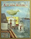 A Is for Astoria, Karen L. Leedom, 0982625200