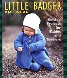 Little Badger Knitwear, Rosemary Badger and Elaine Scott, 1561584142