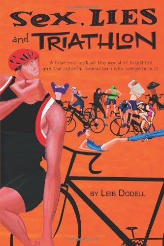 Sex, Lies and Triathlon