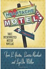 Heartache Motel: Three Interconnected Mystery Novellas (Henery Press Mystery Novella Collection) (Volume 2) Paperback