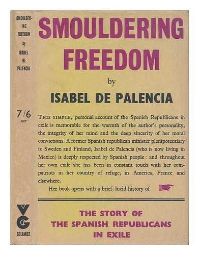 Smouldering Freedom