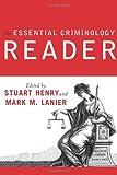 Essential Criminology Reader, Stuart Henry and Mark M. Lanier, 0813343194