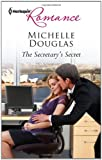 The Secretary's Secret, Michelle Douglas, 0373177747