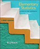 img - for Elementary Statistics: A Step by Step Approach-A Brief Version, 6th Edition 6th edition by Bluman, Allan G. (2013) Paperback book / textbook / text book