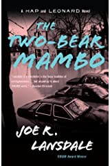 The Two-Bear Mambo: A Hap and Leonard Novel (3) (Hap and Leonard Series) Kindle Edition