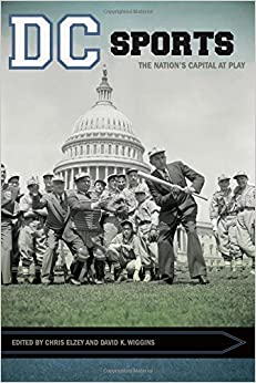 |REPACK| DC Sports: The Nation's Capital At Play (Sport, Culture, And Society). Reserva PICMG board imprint General
