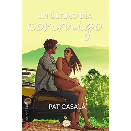 Un último día conmigo (Spanish Edition)