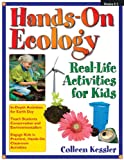Hands-On Ecology: Real-Life Activities for Kids