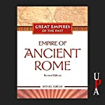 Empire of Ancient Rome | Michael Burgan