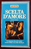 img - for Scelta d'amore book / textbook / text book