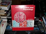 Textbook of Anatomy and Physiology, Anthony-Thibodeau, 0801602556