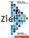 Ziel: B2 Kursbuch Band 2 (German Edition)