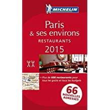 MICHELIN Guide Paris & ses environs 2015 (in French): Restaurants