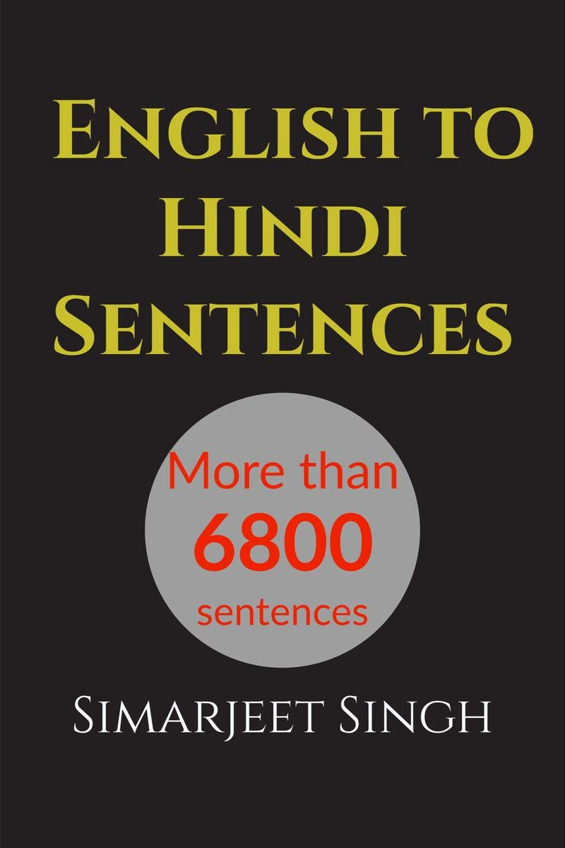English to Hindi Sentence more than 6800 sentences: English Sentence to हिंदी वाक्य