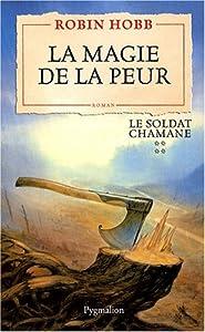 """Afficher """"Le soldat chamane n° 4 La magie de la peur"""""""