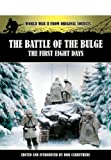 The Battle of the Bulge: The First Eight Days (World War II from Original Sources)
