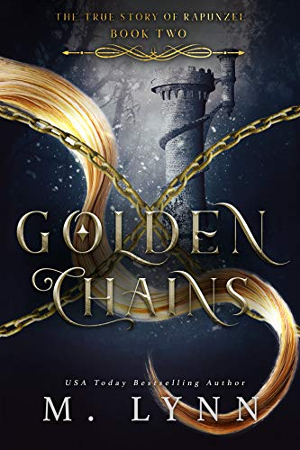Golden Chains (Fantasy and Fairytales Book 2) by [Lynn, M.]