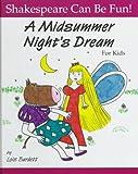 A Midsummer Night's Dream for Kids, Lois Burdett, 1552091309