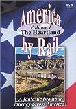 American Trains-America By Rail-the Heartland