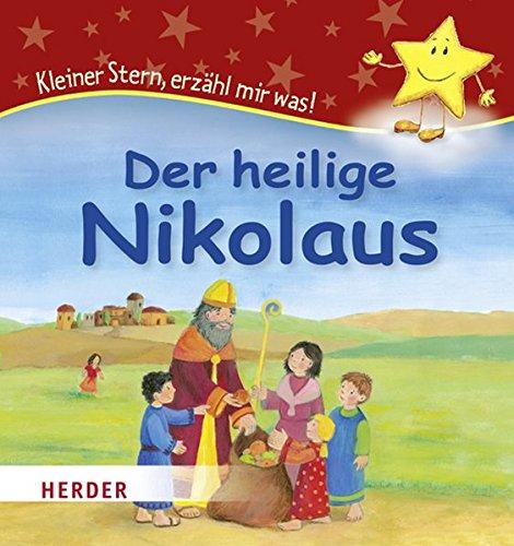 Der heilige Nikolaus: Kleiner Stern, erzähl mir was!