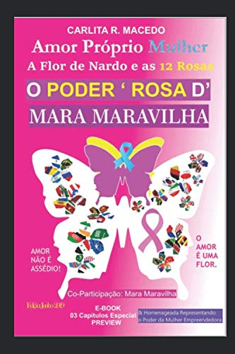 AMOR PRÓPRIO MULHER: A Flor de Nardo e as 12 Rosas - O Poder Rosa D