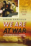 img - for We Are At War: The Remarkable Diaries of Five Ordinary People book / textbook / text book