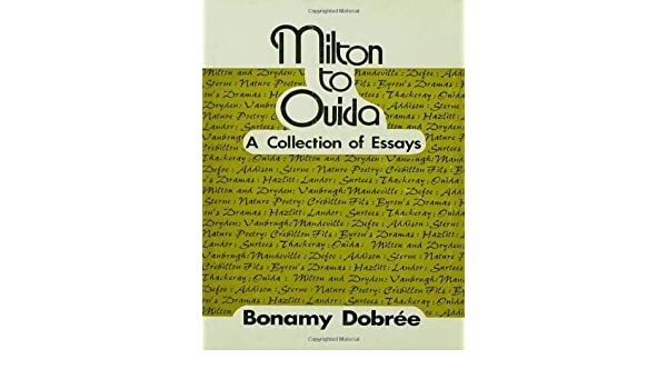 Milton to Ouida: A Collection of Essays