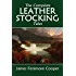 The Complete Leatherstocking Tales: The Deerslayer, The Last of the Mohicans, The Pathfinder, The Pioneers, The Prairie (Halcyon Classics)