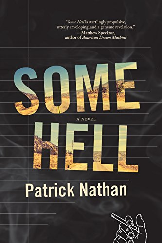 Some Hell: A Novel