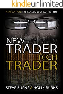 New Trader Rich Trader: 2nd Edition: Revised and Updated