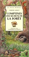 Comptines des secrets de la forêt par Albaut