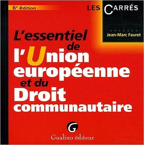 Téléchargement L'essentiel de l'Union européenne et du Droit communautaire epub, pdf