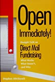 img - for Open Immediately: Straight Talk on Direct Mail Fundraising : What Works, What Doesn'T, and Why book / textbook / text book