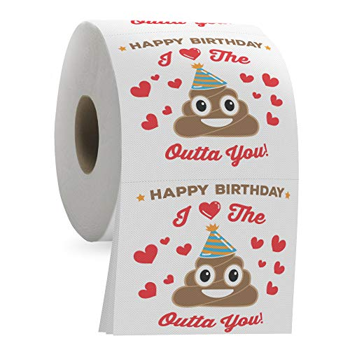 Happy Birthday Funny Toilet Paper Roll - I Love the Poop Outta You - Romantic Poop Emoji 3 Ply Tissue Paper - Funny Bathroom Novelty Joke Present - Image on Each Sheet - Unique Mens Bday Gag Gift Idea