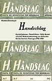 Handschlag: Eyvind Johnson, Torolf Elster und Willy Brandt und ihre Widerstandszeitung Håndslag aus Schweden für das von den Nationalsozialisten besetzte Norwegen 1942 – 1945