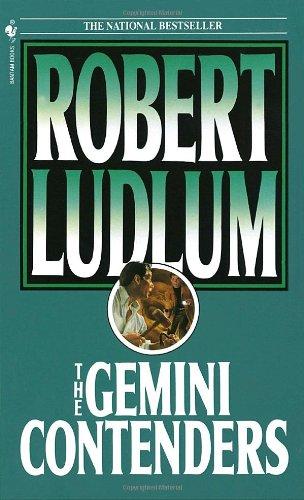 The Gemini Contenders by Robert Ludlum