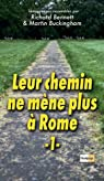 Leur chemin ne mène plus à Rome par Bennett
