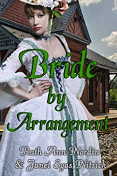 Bride by Arrangement by [Nordin, Ruth Ann, Syas Nitsick, Janet]