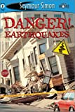 Danger! Earthquake, Seymour Simon, 1587171406