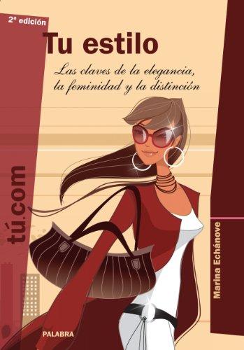 Tu estilo: 01 (Educom) (Spanish Edition) by [Echánove, Marina
