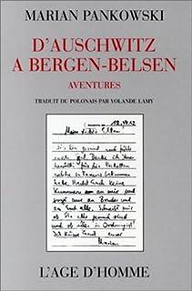 D'Auschwitz à Bergen-Belsen : aventures, Pankowski, Marian