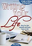 Writing Your Life, Mary Borg, 1618210262
