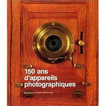 150 ans d'appareils photographiques