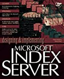 Designing and Implementing Microsoft Index Server, Drew Kittel, 1575212129