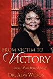 From Victim to Victory, Alva Wilson, 1597817686