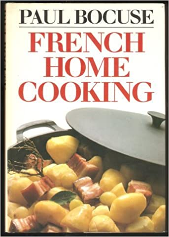 Book French Home Cooking: An Introduction to Classic French Cooking