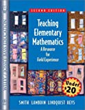 Teaching Elementary Mathematics: A Resource forField Experiences  2e