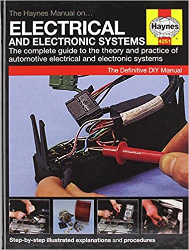 The haynes manual on electrical and electronic systems amazon the haynes manual on electrical and electronic systems amazon anon 9781844252510 books publicscrutiny Choice Image